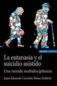 La eutanasia y el suicidio asistido