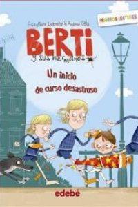 Un inicio de curso desastroso (Berti y sus hermanos)