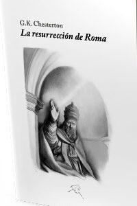 La resurrección de Roma