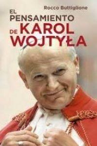 El pensamiento de Karol Wojtyla